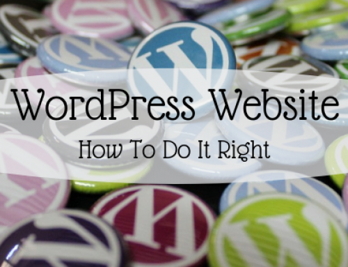 WordPress Website – How To Do It Right